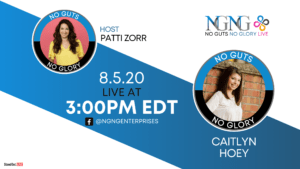 NO GUTS NO GLORY LIVE! with Caitlyn Hoey